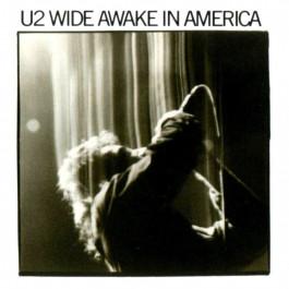 U2 : Wide awake in America