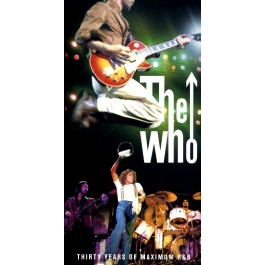 The Who : 30 Years of Maximum R & B