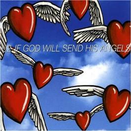U2 : If God will send his Angels