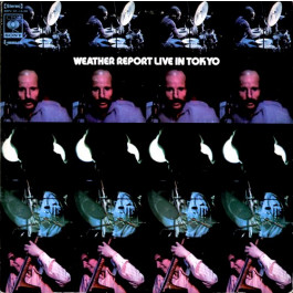 Weather Report : Live in Tokyo