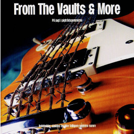 From the Vaults & more