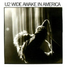 U2 : Wide awake in America