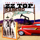 ZZ Top : Rancho Texicano - The very best of!