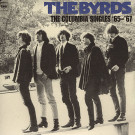 Byrds : Columbia Singles