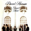 Procol Harum : Grand Hotel