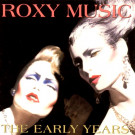 Roxy Music : Early Years
