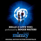 Roger Waters : Hello (I love You)