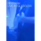 New Order : Live in Glasgow