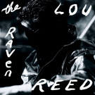 Lou Reed : The Raven