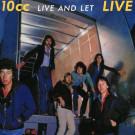 10CC : Live & let live