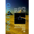Pink Floyd : The making of Dark Side of the Moon