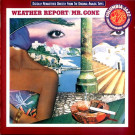 Weather Report : Mr. Gone