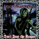 Blue Oyster Cult : Don't fear the Reaper