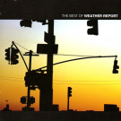 Weather Report : Greatest Hits